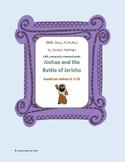 Joshua Fought the Battle of Jericho: Bible Story Activities