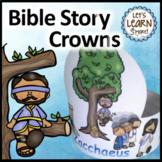 Bible Story Crowns Zacchaeus