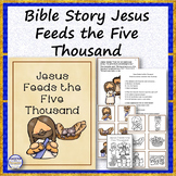 Bible Story Jesus Feeds the Five Thousand