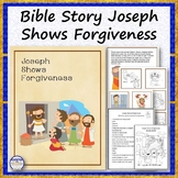 Bible Story Joseph Shows Forgiveness