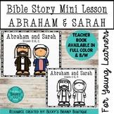 Bible Story Mini Lesson - Abraham and Sarah