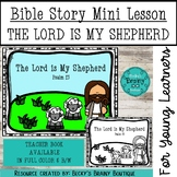 Bible Story Mini Lesson - The Lord is My Shepherd
