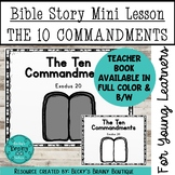Bible Story Mini Lesson - The Ten Commandments