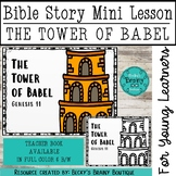 Bible Story Mini Lesson - The Tower of Babel