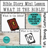 Bible Story Mini Lesson - What is the Bible?