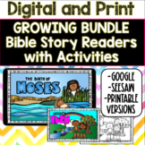 Bible Story Readers and Activities (Google and Seesaw Preloaded)- GROWING BUNDLE