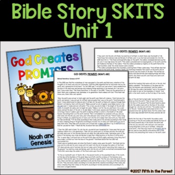 Bible Story Skits Unit 1 (Creation, The Fall, Noah's Ark)