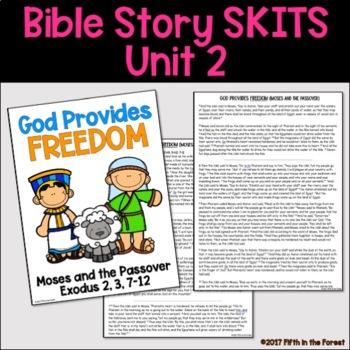 Bible Story Skits Unit 2 (Abraham, Joseph, Moses)