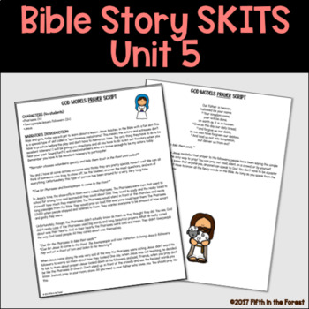 Bible Story Skits Unit 5 (The Lord's Prayer, Sermon on the Mount, Prodigal Son)