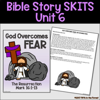 Bible Story Skits Unit 6 (EASTER-Jesus's Betrayal, Crucifixion, Resurrection)
