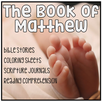 Bible Studies: The Book of Matthew Part One Reading Comprehension & Journal