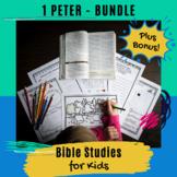 Bible Studies for Kids - 1 Peter BUNDLE