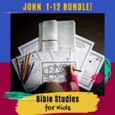 Bible Studies for Kids - John 1-12 BUNDLE!