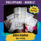 Bible Studies for Kids - Philippians BUNDLE!