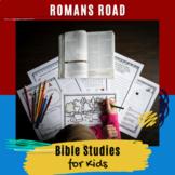 Bible Studies for Kids - Romans Road