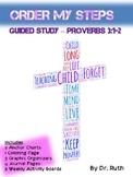 Bible Study Lesson Proverbs 3:1-2 (Order My Steps)