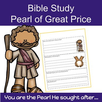 Bible Study: Pearl of Great Price- Matthew 13:45-46
