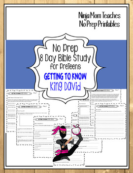 Bible Study for PreTeens- No Prep- Getting to Know King David