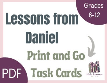 Bible Task Cards: Lessons from Daniel