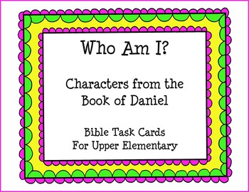 Bible Task Cards - Who Am I?  Book of Daniel
