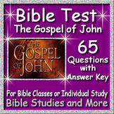 Test on The Gospel of John - 65 Questions and Answers