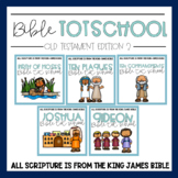 Bible Tot School OT Edition 2: GROWING BUNDLE