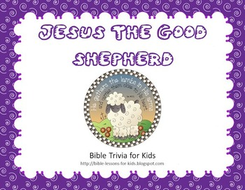 Bible Trivia for Kids - Jesus the Good Shepherd