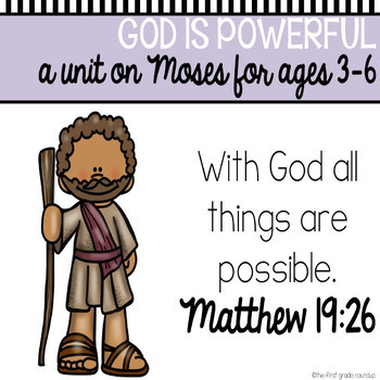 Bible Unit: God Is Powerful (Moses)