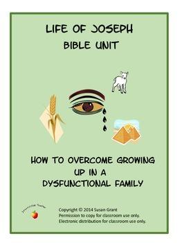 Bible Unit - Life of Joseph - Surviving a Dysfunctional Family