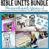 Bible Units for Preschool, Year 2 BUNDLE