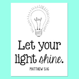 Bible Verse Poster, Let Your Light Shine, Encouragement Art