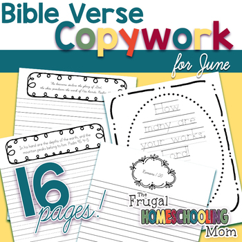 "Bible Verse Copywork Pages for June- ""Nature""-Themed"