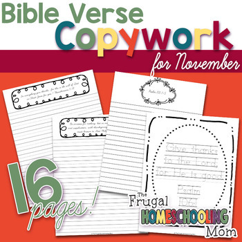 "Bible Verse Copywork Pages for November - ""Gratitude and Thankfulness""-Themed"