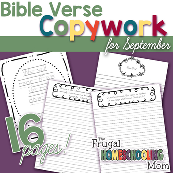 "Bible Verse Copywork Pages for September- ""Sowing, Reaping, Harvesting""-Themed"