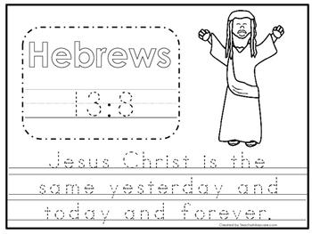 Bible Verse Hebrews 13:8 Tracing Worksheet. Preschool-KDG. Bible Stories