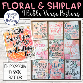 Bible Verse Posters (Floral and Shiplap)