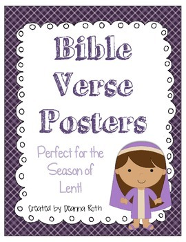 Bible Verse Posters:  Perfect for Lent!