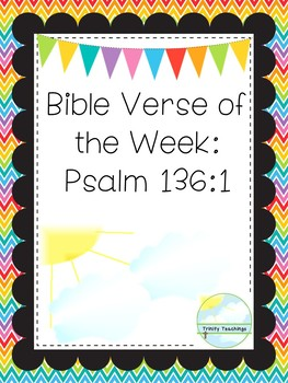 Bible Verse of the Week-Psalm 136:1. Printable Bible Study Curriculum.