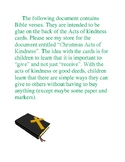 Bible Verses: Christmas themed; caring for others; how to