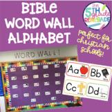 Bible Word Wall Alphabet- Christian School or Sunday School