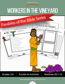 Bible Parable: Workers in the Vineyard workbook