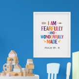 Bible verse poster. I am fearfully and wonderfully made. P