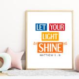 Bible verse poster wall art - Let Your Light Shine, Matthew 5:16