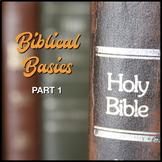 Biblical Basics - Part 1