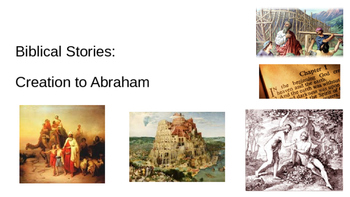 Biblical Stories- Creation to Abraham PPT