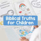 Biblical Truths for Children | Bible Lessons