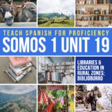 SOMOS Spanish 1 Unit 19 Storytelling: Biblioburro