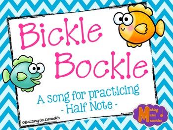 Bickle Bockle - Half Note Song, Game, Manipulatives