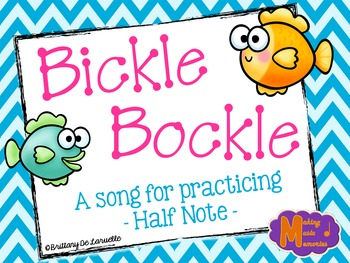 Bickle Bockle - Half Note Song, Game, Manipulatives