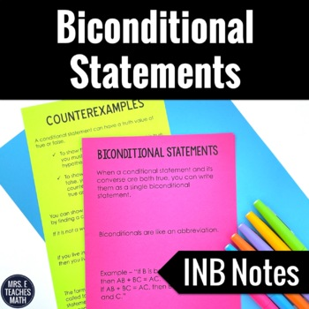 Biconditional Statements Foldable Notes